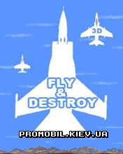 Игра для телефона Fly and Destroy 3D